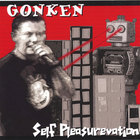 Gonken - Self Pleasurevation