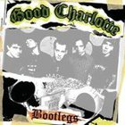 Good Charlotte - Bootlegs