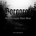 Gorgoroth - True Norwegian Black Metal (Live In Grieghallen)