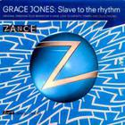 Grace Jones - Slave To The Rhythm - Zanced Remixes 1994