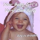 GrandBob - Your Baby Girl's Very Own Song