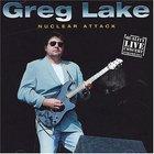 Greg Lake - Nuclear Attack
