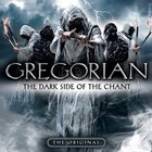 Gregorian - The Dark Side Of The Chant
