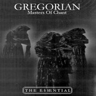 Gregorian - Masters Of Chant (The Essential)