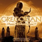 Gregorian - Masters Of Chant Chapter V