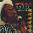 Gregory Isaacs - It's All In The Game
