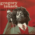 Gregory Isaacs - Mr Isaacs (Reissued 2001)