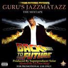Jazzmatazz - Back To The Future The Mixtape