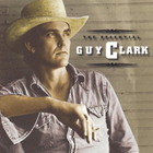 Guy Clark - The Essential Guy Clark