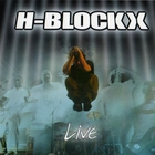 H-Blockx - Live