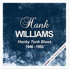 Honky Tonk Blues  (1946 - 1953) (Remastered)