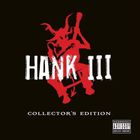 Hank Williams III - Hank III Collector's Edition CD3