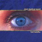 Harii Bandhu - Inner Mystical Sound