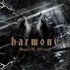 Harmony - Chapter II: Aftermath