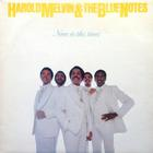 Harold Melvin & The Blue Notes - Now Is The Time (Vinyl)