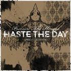 Haste the Day - Pressure The Hinges (Bonus DVD)