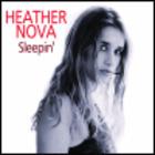 Heather Nova - Sleepin'