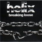 Helix - Breaking Loose