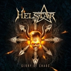 Helstar - Glory Of Chaos (Limited Edition)