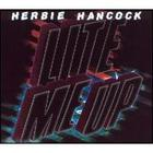Herbie Hancock - Lite Me Up