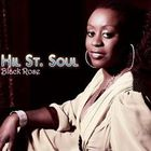 Hil St. Soul - Black Rose