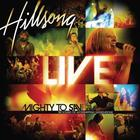 Hillsong - Mighty To Save (Live)
