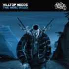 Hilltop Hoods - The Hard Road: Restrung