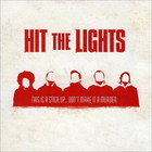 Hit the Lights - This Is A Stick Up... Don't Make It A Murder