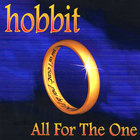 Hobbit - All For The One