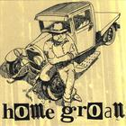 Home Groan - Home Groan