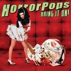 HorrorPops - Bring It On!