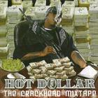 Hot Dollar - The Crackhead Mixtape (Bootleg)