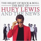 Huey Lewis & The News - The Heart Of Rock & Roll: The Best Of