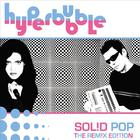 Hyperbubble - Solid Pop - The Remix Edition