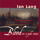Ian Lang - Blood on a Pale Moon