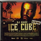 Ice Cube - The Collection (Presented By Dj Babe)
