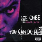 Ice Cube - You Can Do It (Remix)