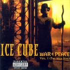 Ice Cube - War & Peace Vol. 1: The War Disc