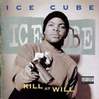 Ice Cube - Kill At Will (EP)