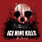 ICE NINE KILLS - The Burning