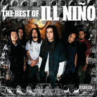 The Best Of Ill Nino