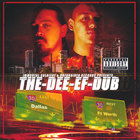 The Dee ef dub