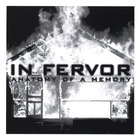 In Fervor - Anatomy Of A Memory