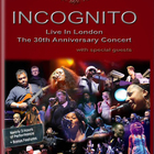 Incognito - Live In London - The 30th Anniversary Concert CD1
