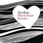 Incubus - Black Heart Inertia (CDS)