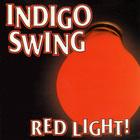 Indigo Swing - Red Light!