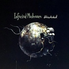 Infected Mushroom - Stretched (EP)