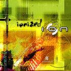 Ion - Ionized