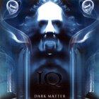 IQ - Dark Matter