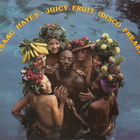 Isaac Hayes - Juicy Fruit (Disco Freak) (Vinyl)